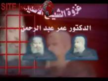 site-institute---1-12-06---the-battle-of-the-captured-sheikh,-dr.-omar-abdul-rahman---a-video-by-al-qaeda-in-iraq