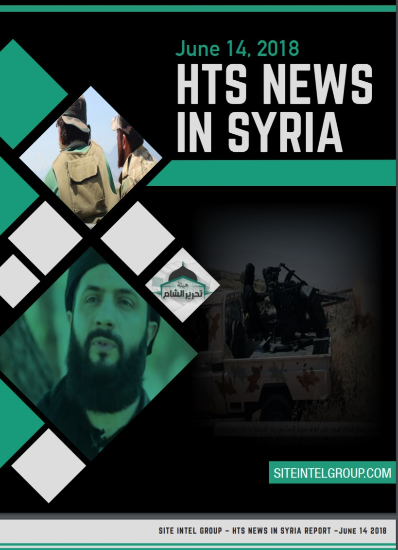 HTS News in Syria for June 14, 2018
