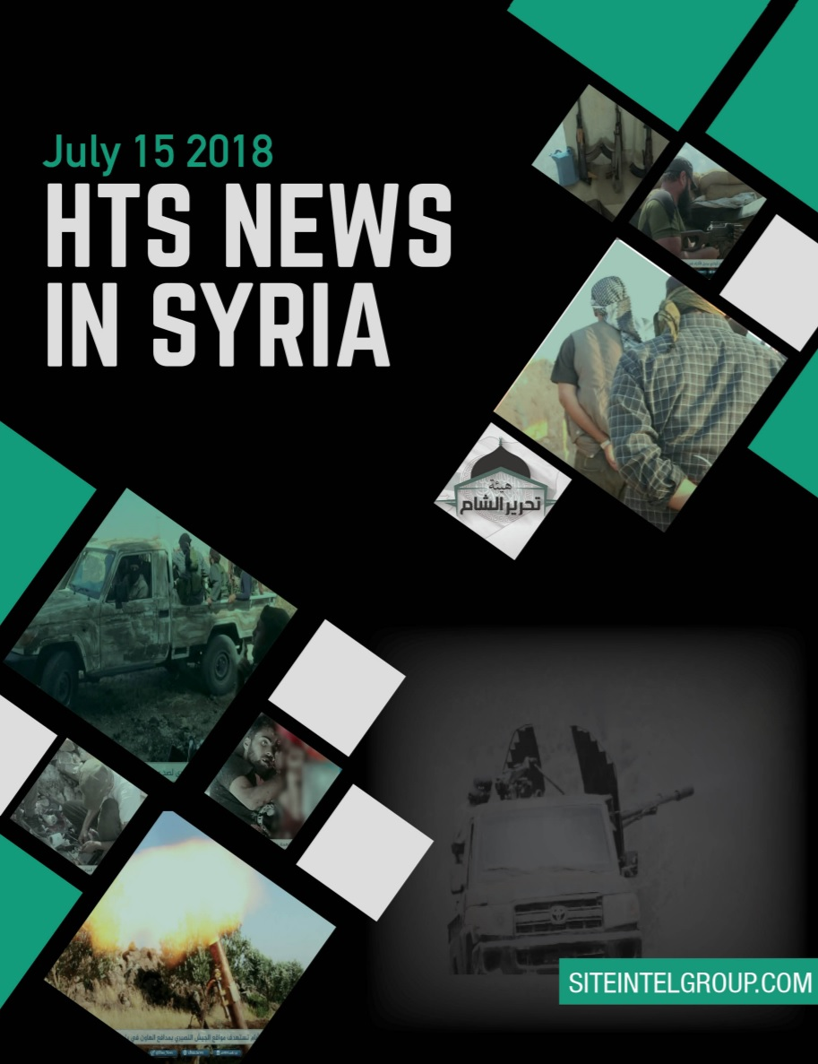 HTS News in Syria for July 15, 2018