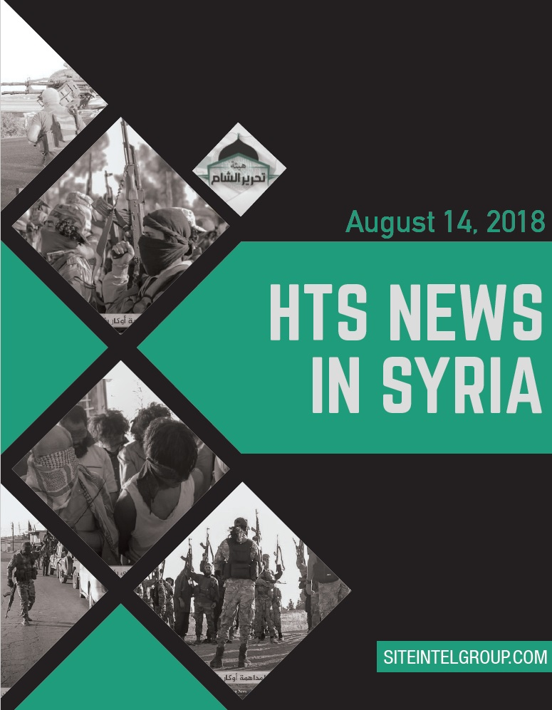 HTS News in Syria for August 14, 2018
