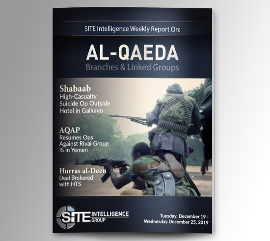 Weekly inSITE on al-Qaeda for December 19-25, 2019