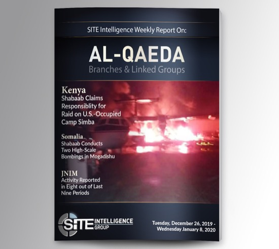 Weekly inSITE on al-Qaeda for December 26, 2019-January 8, 2020