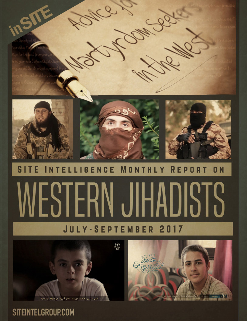 inSITE on Western Jihadists, July - September 2017