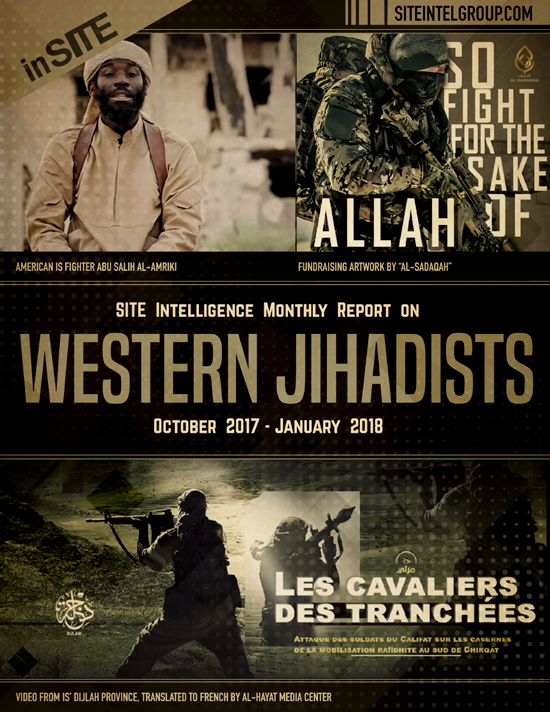 inSITE on Western Jihadists, October 2017 - January 2018