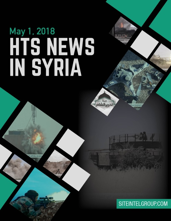 HTS News in Syria for May 1, 2018