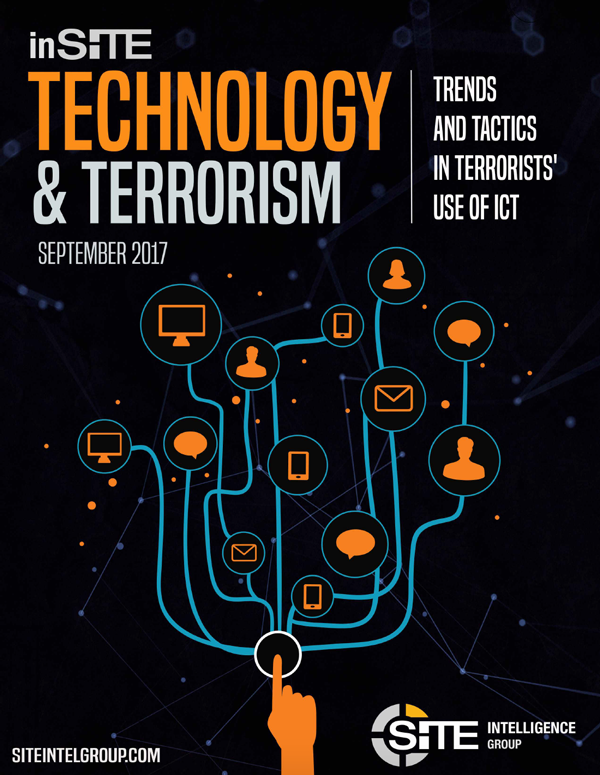 inSITE Report on Technology and Terrorism September 2017