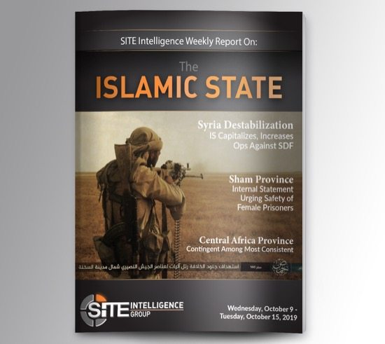 Weekly inSITE on the Islamic State for October 9-15, 2019