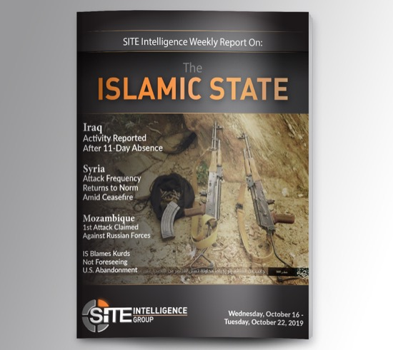Weekly inSITE on the Islamic State for October 16-22, 2019