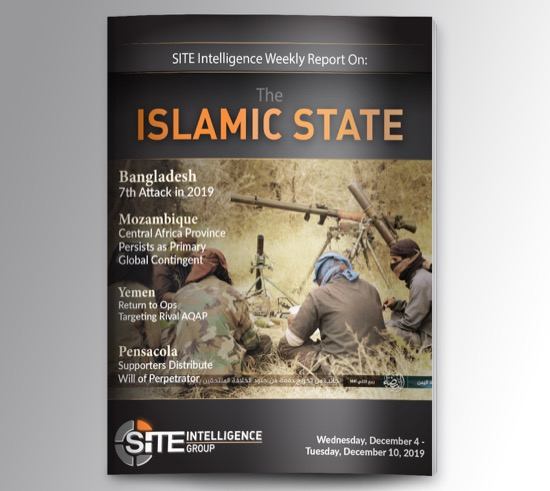 Weekly inSITE on the Islamic State for December 4-10, 2019