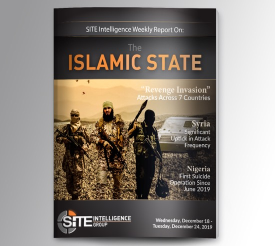 Weekly inSITE on the Islamic State for December 18-24, 2019