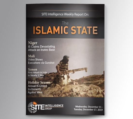 Weekly inSITE on the Islamic State for December 11-17, 2019