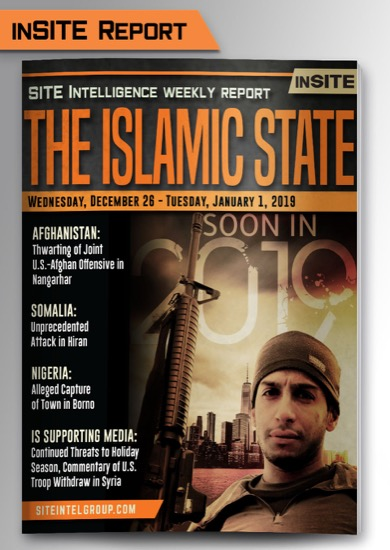 Weekly inSITE on the Islamic State for December 26-January 1, 2019
