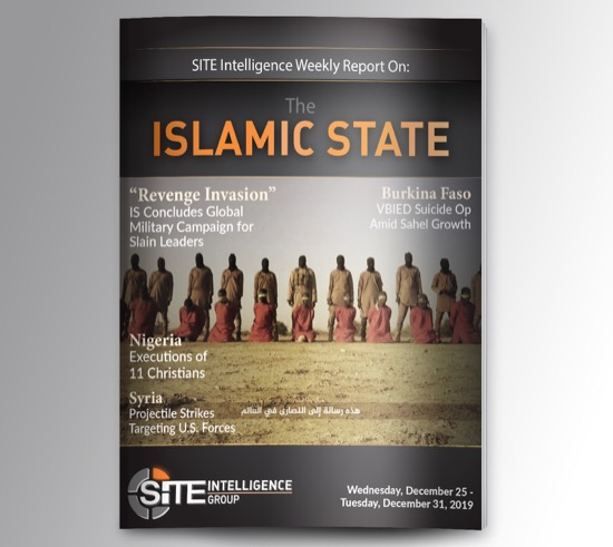 Weekly inSITE on the Islamic State for December 25-31, 2019