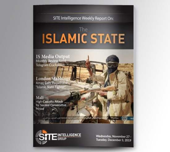 Weekly inSITE on the Islamic State for November 27-December 3, 2019