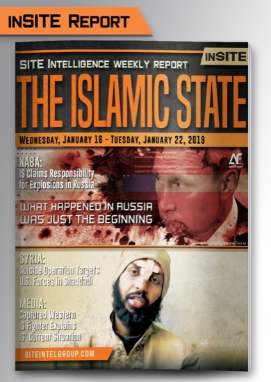 Weekly inSITE on the Islamic State for January 16-22, 2019