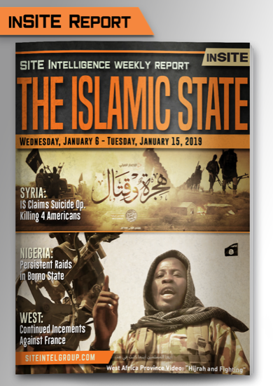 Weekly inSITE on the Islamic State for January 9-15, 2019