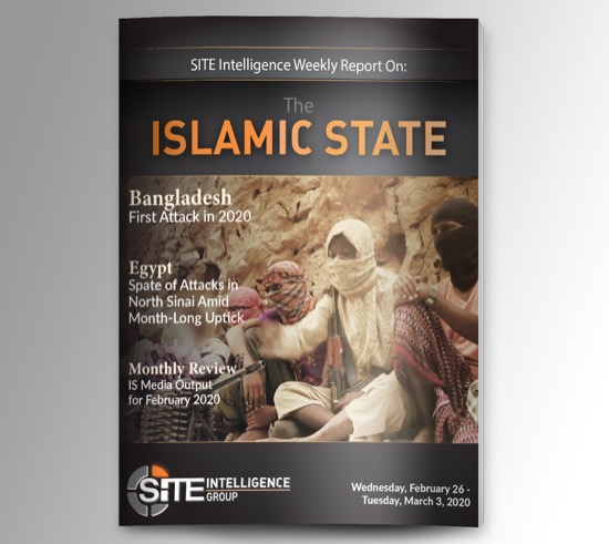 Weekly inSITE on the Islamic State for February 26-March 3, 2020