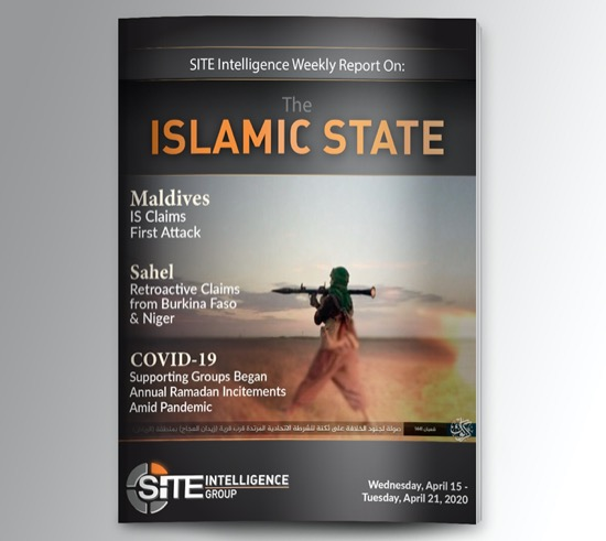 Weekly inSITE on the Islamic State for April 15-21, 2020
