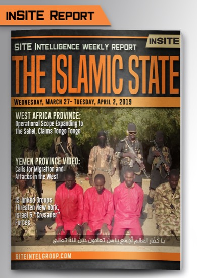 Weekly inSITE on the Islamic State for March 27-April 2, 2019