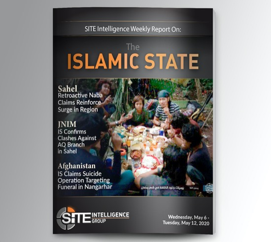 Weekly inSITE on the Islamic State for May 6-12, 2020