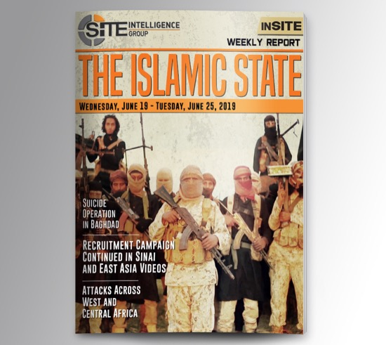 Weekly inSITE on the Islamic State for June 19-25, 2019