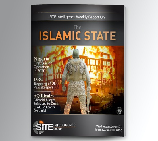 Weekly inSITE on the Islamic State for June 17-23, 2020