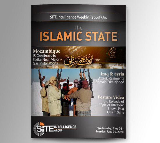Weekly inSITE on the Islamic State for June 24-30, 2020