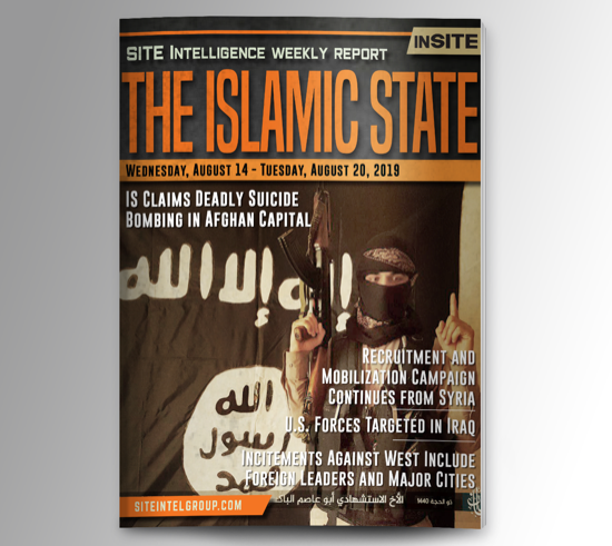 Weekly inSITE on the Islamic State for August 14-20, 2019