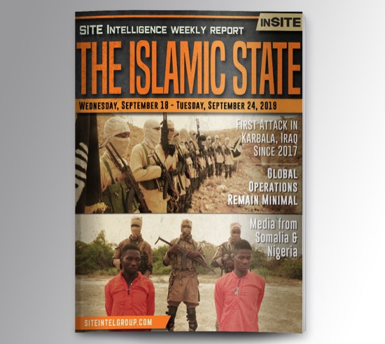 Weekly inSITE on the Islamic State for September 18-24, 2019