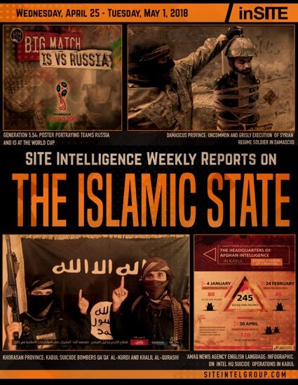 Weekly inSITE on the Islamic State for April 25-May 1, 2018