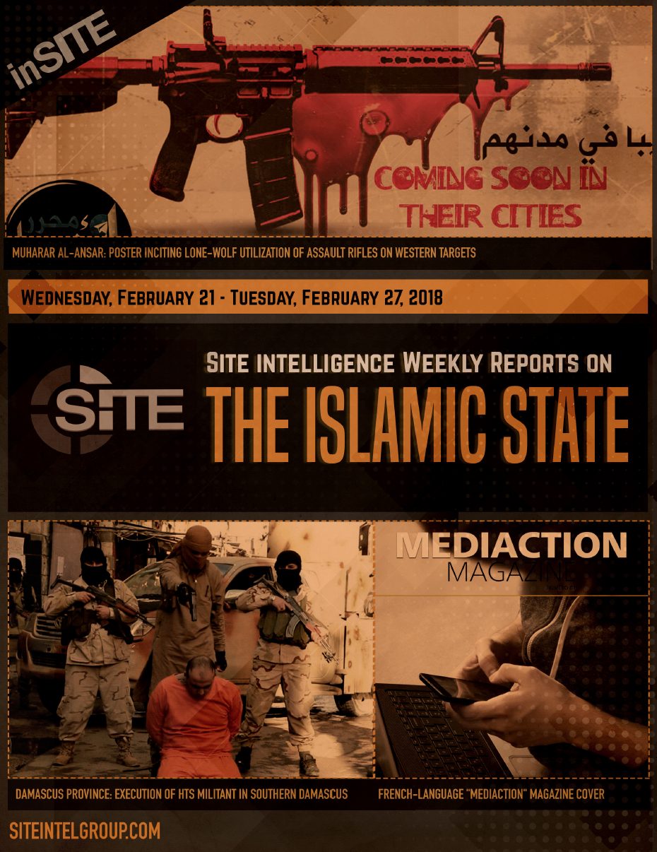 Weekly inSITE on the Islamic State for February 21-27, 2018