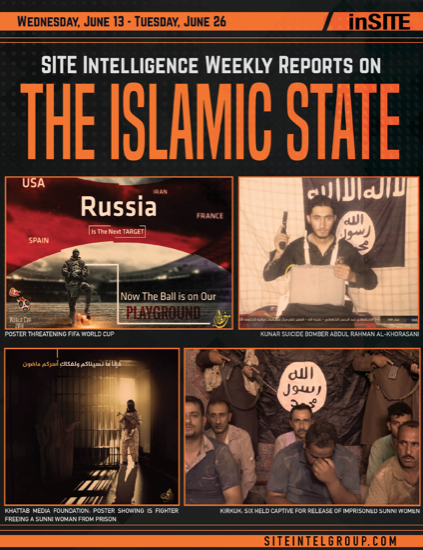 Weekly inSITE on the Islamic State for June 13-26, 2018