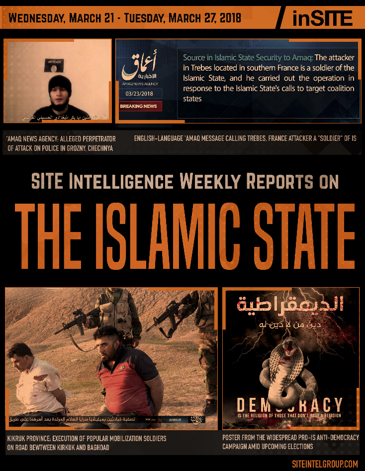 Weekly inSITE on the Islamic State for March 21-27, 2018