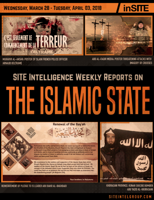 Weekly inSITE on the Islamic State for March 28-April 3, 2018