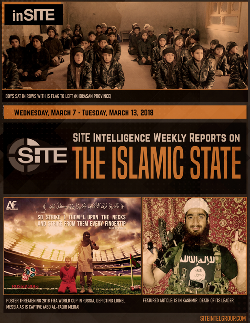 Weekly inSITE on the Islamic State for March 7-13, 2018