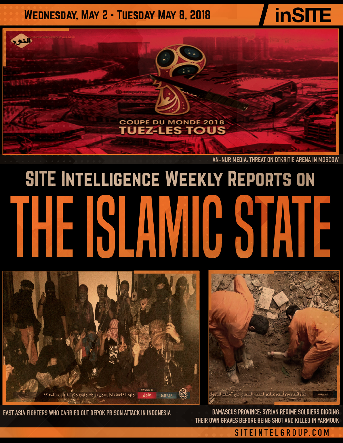Weekly inSITE on the Islamic State for May 2-8, 2018