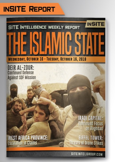 Weekly inSITE on the Islamic State for October 10-16, 2018