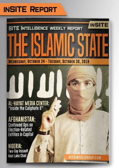 Weekly inSITE on the Islamic State for October 24-30, 2018