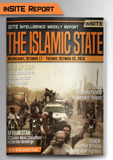 Weekly inSITE on the Islamic State for October 17-23, 2018