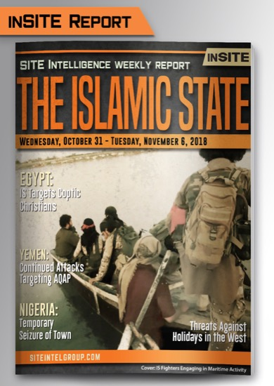 Weekly inSITE on the Islamic State for October 31-November 6, 2018