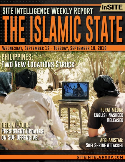 Weekly inSITE on the Islamic State for September 12-18, 2018