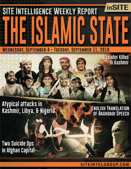 Weekly inSITE on the Islamic State for September 5-11, 2018