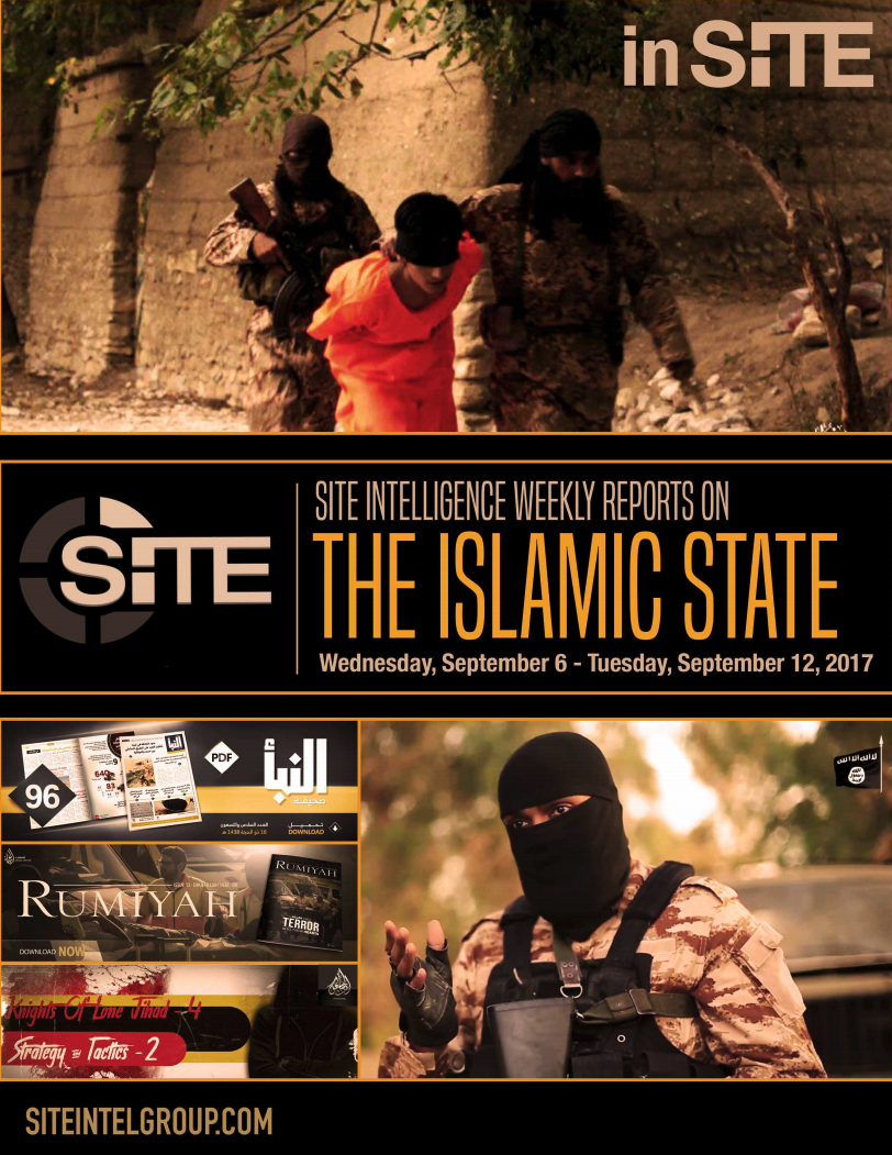 Weekly inSITE on the Islamic State, September 6 - 12, 2017