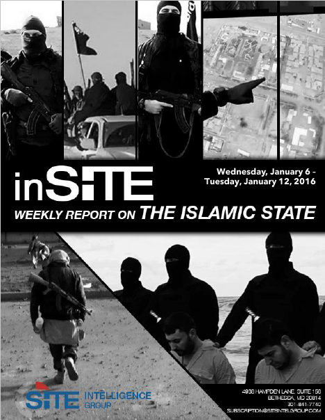 Weekly inSITE on the Islamic State, Jan 6 - Jan 12, 2016