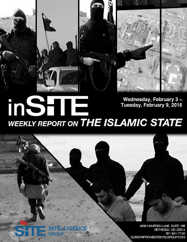Weekly inSITE on the Islamic State, February 3 - 9, 2016