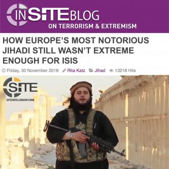 """How Europe's Most Notorious Jihadi Still Wasn't Extreme Enough for ISIS,"" by Rita Katz"