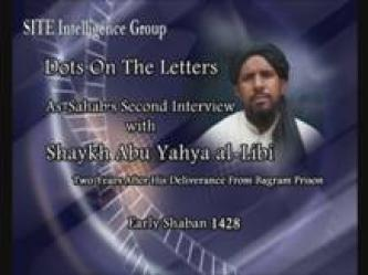 """Dots on the Letters"" – Second Interview with Abu Yahya al-Libi Conducted by As-Sahab Media – 9/2007"