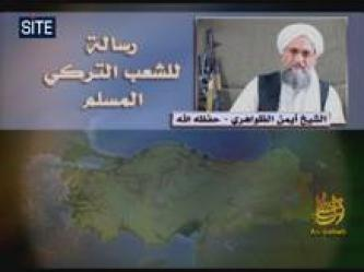 Zawahiri Addresses Message to Turkish Muslims