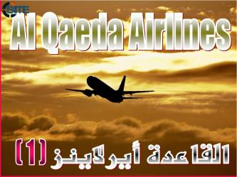 "Explosives Expert Launches New Magazine, ""Al-Qaeda Airlines"""