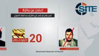 AQAP Offers Bounty for Killing or Capturing Ali Abdullah Saleh, Abdul Malik al-Houthi